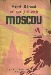 Ce Que J'Ai Vu A Moscou - Couverture - Format classique
