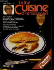 LA FINE CUISINE D'HENRI BERNARD VOL. II COURS No 3 - potage crécy - roti de boeurf à la quebecoise... - Couverture - Format classique