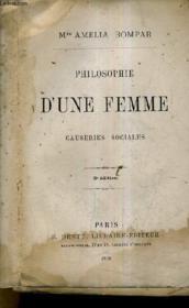 Philosophie D'Une Femme - Causeries Sociales / 3e Edition. - Couverture - Format classique