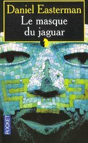 Le masque du jaguar - Intérieur - Format classique