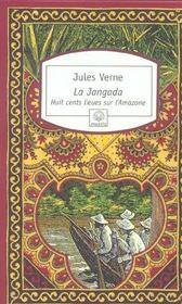 La jangada ; huit cent lieues sur l'Amazone - Intérieur - Format classique
