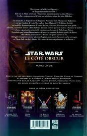 Star Wars - le côté obscur t.6 ; Mara Jade - 4ème de couverture - Format classique