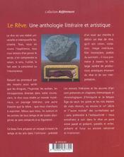 Le Reve ; Une Anthologie Litteraire Et Artistique - 4ème de couverture - Format classique