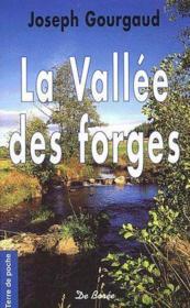 La vallée des forges - Couverture - Format classique