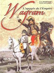 Wagram, l'apogée de l' empire - Couverture - Format classique