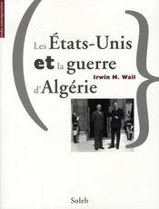 Les Etats-unis et la guerre d'Algérie - Intérieur - Format classique