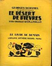 Le Desert De Bievres. 30 Bois Originaux De Ch. J. Hallo. Le Livre De Demain N° 199. - Couverture - Format classique