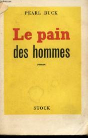 Le Pain Des Hommes - Couverture - Format classique