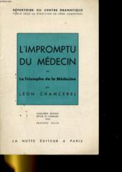 L'IMPROMPTU DU MEDECIN ou LE TRIOMPHE DE LA MEDECINE - Couverture - Format classique
