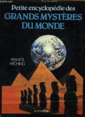 Petite Encyclopedie Des Grands Mysteres Du Monde - Couverture - Format classique