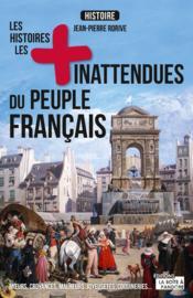 Les histoires les plus inattendues du peuple français - Couverture - Format classique