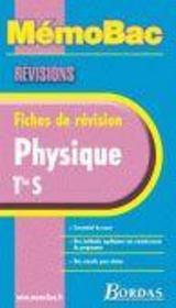 Sciences Physiques Terminale S ; Fiches De Revision - Intérieur - Format classique