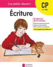 LES PETITS DEVOIRS ; écriture ; CP - Couverture - Format classique