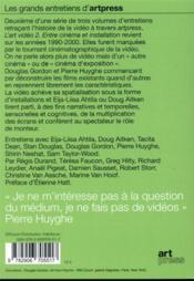 L'art vidéo t.2 ; entre cinéma et installation - 4ème de couverture - Format classique