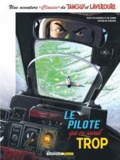 Une aventure « classic » de Tanguy et Laverdure t.4 ; le pilote qui en savait trop - Couverture - Format classique