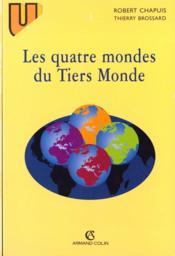 Les Quatre Mondes Du Tiers Monde - Couverture - Format classique