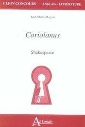 Coriolanus ; shakespeare ; capes agreg - Intérieur - Format classique