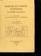 Romans et contes egyptiens de l'epoque pharaonique. trad. avec introduction, notices et commentaire - Couverture - Format classique