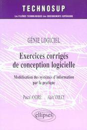Genie Logiciel Exercices Corriges De Conception Logicielle Modelisation Des Systemes D'Information - Intérieur - Format classique