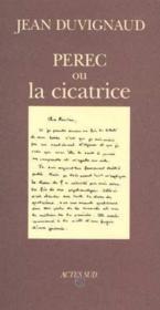 Perec Ou La Cicatrice - Couverture - Format classique