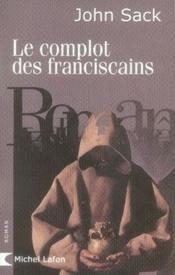 Le complot des franciscains - Couverture - Format classique
