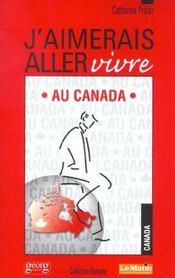 J'Aimerais Aller Vivre Au Canada - Intérieur - Format classique