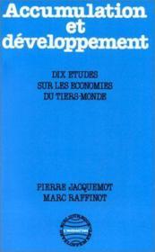 Accumulation et développement ; dix études sur les économies du tiers-monde - Couverture - Format classique