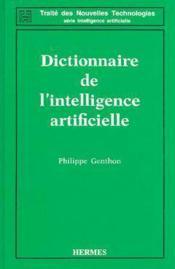 Dictionnaire de l'intelligence artificielle (coll. traite des nouvelles technologies - serie intelli - Couverture - Format classique