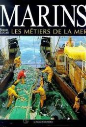 Marins - Les métiers de la mer... - Couverture - Format classique