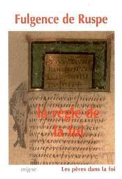 La règle de la foi - Couverture - Format classique