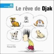 Le rêve de djak - Couverture - Format classique
