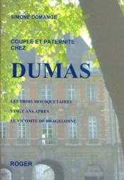 Couple et paternite chez dumas - Couverture - Format classique
