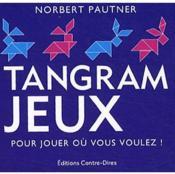Cube tangram jeux - Couverture - Format classique