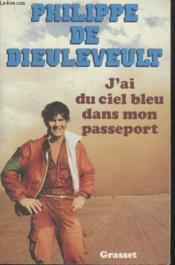 J'Ai Du Ciel Bleu Dans Mon Passeport - Couverture - Format classique