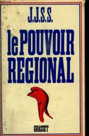 Le Pouvoir Regional. - Couverture - Format classique