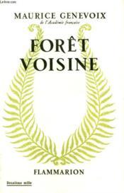 Foret Voisine. - Couverture - Format classique