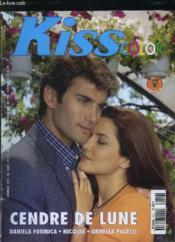 Kiss Color N° 239. Cendre De Lune Avec Daniela Formica , Nicolas Et Ornella Pacelli. - Couverture - Format classique