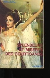 Splendeurs Et Miseres Des Courtisanes. - Couverture - Format classique