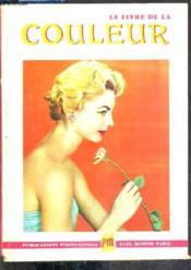 Le Livre De La Couleur En Photo Et Cinema. - Couverture - Format classique