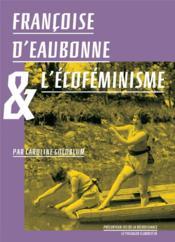 Françoise d'Eaubonne et l'écoféminisme - Couverture - Format classique