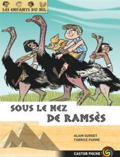 Les enfants du Nil T.13 ; sous le nez de Ramsès - Couverture - Format classique
