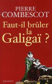 Faut-Il Bruler La Galigai ? - Intérieur - Format classique