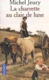 La Charrette Au Clair De Lune - Couverture - Format classique
