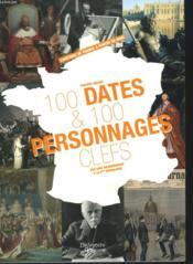 100 dates et 100 personnages clefs - Couverture - Format classique