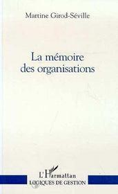 La mémoire des organisations - Intérieur - Format classique