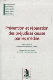 Prevention et reparation des prejudices causes par les medias - Couverture - Format classique