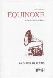 Revue Equinoxe N.23 ; Le Genre De La Voix - Couverture - Format classique
