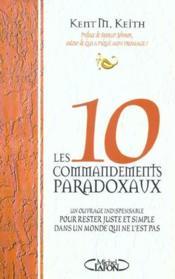 Les dix commandements paradoxaux - Couverture - Format classique