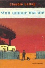 Mon Amour Ma Vie - Couverture - Format classique