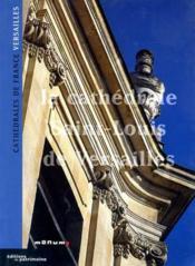 La Cathedrale Saint-Louis De Versailles - Couverture - Format classique